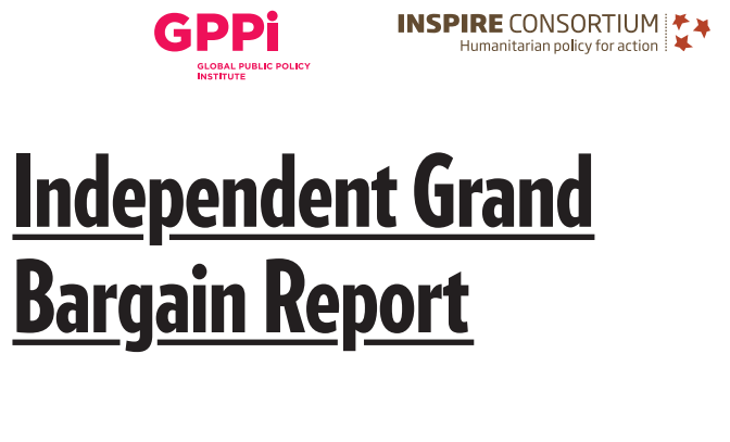 An image of text which reads 'Independent Grand Bargain Report' as well as GPPI and Inspire Consortium.