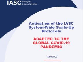 Cover of the Activation of the IASC System-Wide Scale-Up Protocols, Adapted to the Global COVID-19 Pandemic, April 2020, IASC Principals