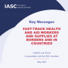 Cover, IASC Key Messages to Fast-track health and aid workers and supplies at borders and in countries